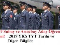 2019 Subay ve Astsubay Aday Öğrenci Alımı! 2019 YKS TYT Tarihi ve Diğer Bilgiler