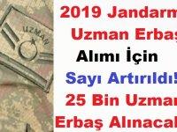 2019 Jandarma Uzman Erbaş Alımı İçin Sayı Artırıldı! 25 Bin Uzman Erbaş