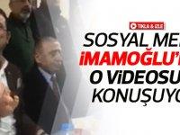 Sosyal medya İmamoğlu'nun o videosunu konuşuyor  VİDEO