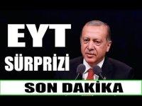 Son Dakika! Erdoğan'dan EYT Açıklaması