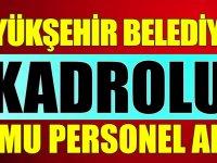 Kahramanmaraş Büyükşehir Belediye Başkanlığı kamu personel alımı