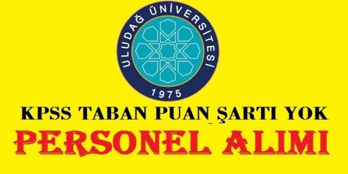 Uludağ Üniversitesine en az ilköğretim mezunu 13 Temizlik personeli alımı