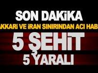 5 Şehit 5 asker yaralı