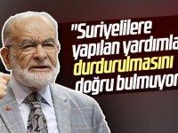 Karamollaoğlu: ''Suriyelilere yardımı kesmek doğru değil''