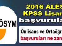 2016 ALES ve KPSS lisans başvuruları bugün sona eriyor