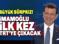 Büyük Sürpriz İmamoğlu TRT 1 de