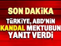 Türkiye, ABD'nin Skandal Mektubuna Yanıt Verdi