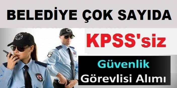 Türkiye Geneli belediyelere güvenlik ve büro memuru alımı
