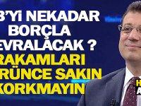 İmamoglu İstanbul Belediyesini Nekadar Borçla Devralacak ? Rakamları Görünce Sakın Korkmayın