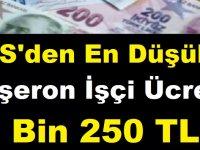 TİS'den En Düşük Taşeron İşçi Ücreti 3 Bin 250 TL