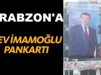 Trabzon Meydan'da Dev İmamoğlu Pankartı