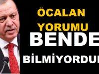 Erdoğan'dan Osman Öcalan yorumu: Kırmızı bültenle arandığını bilmiyordum