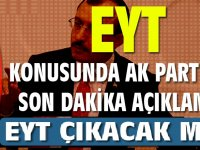 AK Parti'den son dakika  EYT açıklaması