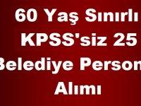 Bilecik Bozüyük Belediyesi 60 Yaş Sınırlı KPSS'siz 25 Belediye Personel Alımı