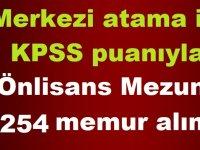 KPSS 2019/1 Merkezi Atama İle 254 Önlisans Mezunu Memur Alımı yapılıyor