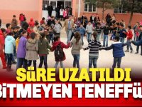 Okullarda teneffüs süreleri uzatıldı