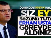 EYT sözünü tutan Erhan Usta'yı görevden aldınız
