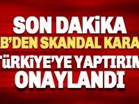 Son dakika: AB, Türkiye'ye 'sondaj' yaptırımlarını onayladı