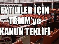 Eyt'liler için TBMM'ye verilen kanun teklifi verildi