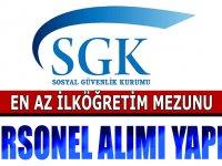 Sosyal Güvenlik Kurumu SGK Personel alıyor