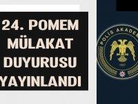 Son Dakika! Polis Akademisi 24. POMEM Mülakat Duyurusu!