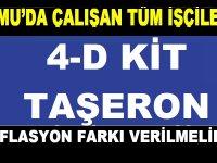 Kamu'da çalışan tüm işçilere 4-D Taşeron KİT enflasyon farkının verilmesi ŞART!