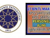 Yıldız Teknik Üniversitesi YTÜ 27 bin lira maaşla KPSS'li ve KPSS şartsız personel alımı