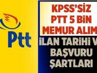 PTT 2019/1 KPSS şartsız 5 bin kamu personeli alımı