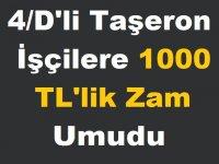 4/D'li Taşeron İşçilere 1000 TL'lik Zam Umudu
