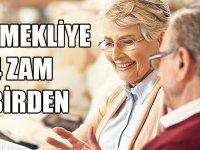 Emekliye Dört Zam Birden