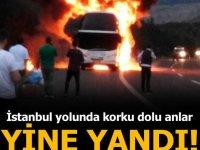 Seyir halindeki yolcu otobüsü yandı. Yine Yangın!