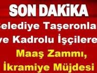 Belediye Taşeronları ve Kadrolu İşçilere Maaş Zammı, İkramiye Müjdesi