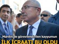 Mardin'de görevlendirilen kayyumun ilk icraatı