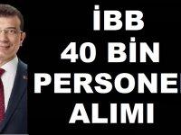 İstanbul Büyükşehir Belediyesi (İBB) 40 Bin Personel Alacak iddiası