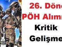 Polis Özel Harekat 26. Dönem Alımı ve Kritik Gelişme