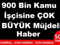 4/D'li Taşerondan Kadroya Geçen 900 Bin Kamu İşçisine ÇOK BÜYÜK Müjdeli Haber
