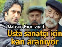 Mahsun Kırmızıgül duyurdu: 79 yaşındaki oyuncu Erol Demiröz için kan aranıyor