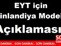 EYT için Finlandiya Modeli Türkiye'de Tutmaz