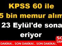 KPSS 60 ile 5 bin memur alımı 23 Eylül'de sona eriyor