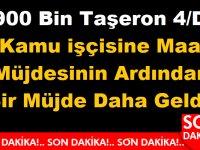 900 Bin Taşeron 4/D Kamu işçisine Maaş Müjdesinin Ardından Bir Müjde Daha Geldi