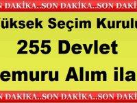 YSK Yüksek Seçim Kurulu 255 Devlet Memuru Alım ilanı Yayınladı