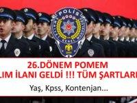 26. Dönem POMEM 7 Bin Polis Alımı yapılacak
