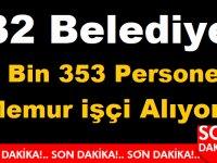 Türkiye Geneli 32 Belediye 2353 Belediye Personel İşçi Memur Alım ilanı