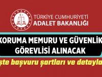 Adalet Bakanlığı koruma memuru ve güvenlik görevlisi alımı yapacak