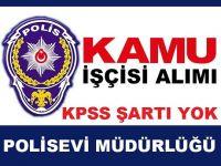 Aydın Polisevi 4 Kamu İşçisi Alımı