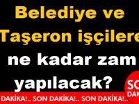4/D Taşeron işçi ve Belediye Taşeronuna ne kadar zam yapılacak?