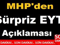 MHP'den Sürpriz EYT Açıklaması