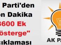 """AK Parti'den Son Dakika """"3600 Ek Gösterge"""" Açıklaması"""