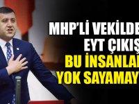 MHP'den Eyt çıkışı : Bu insanları yok sayamayız