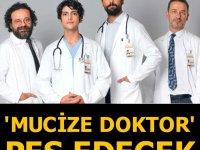 'Mucize Doktor' pes edecek